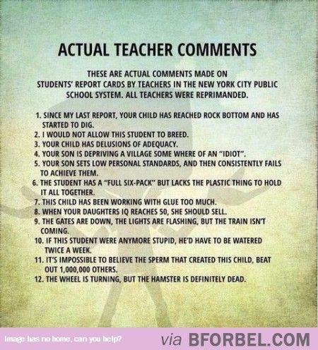 12 Actual Teacher Comments In Students Report Cards Teacher Comments Report Card Comments Teacher Humor