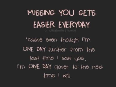 missing you gets easier everyday | My man in uniform