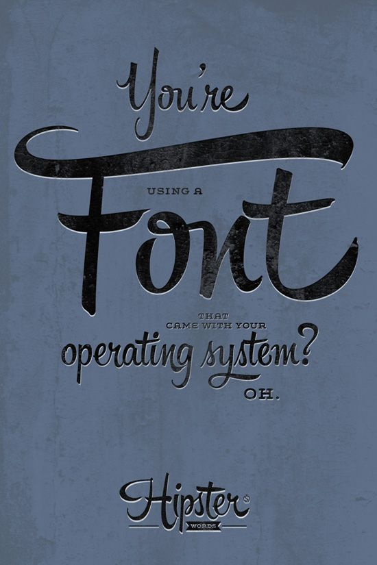 Hipster Script Pro Poster Designs  #hipsters