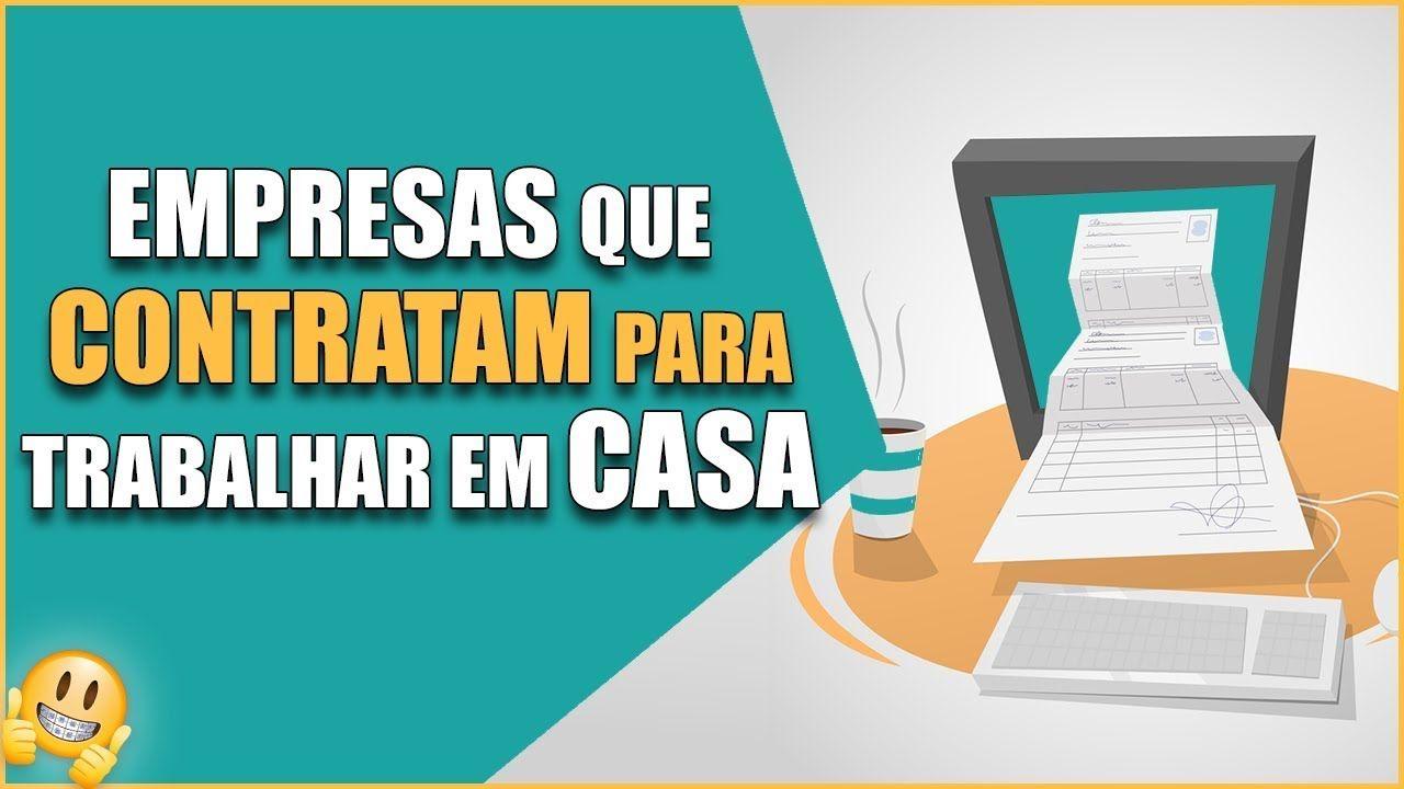 5 Empresas BRASILEIRAS Que Contratam Home Office [...