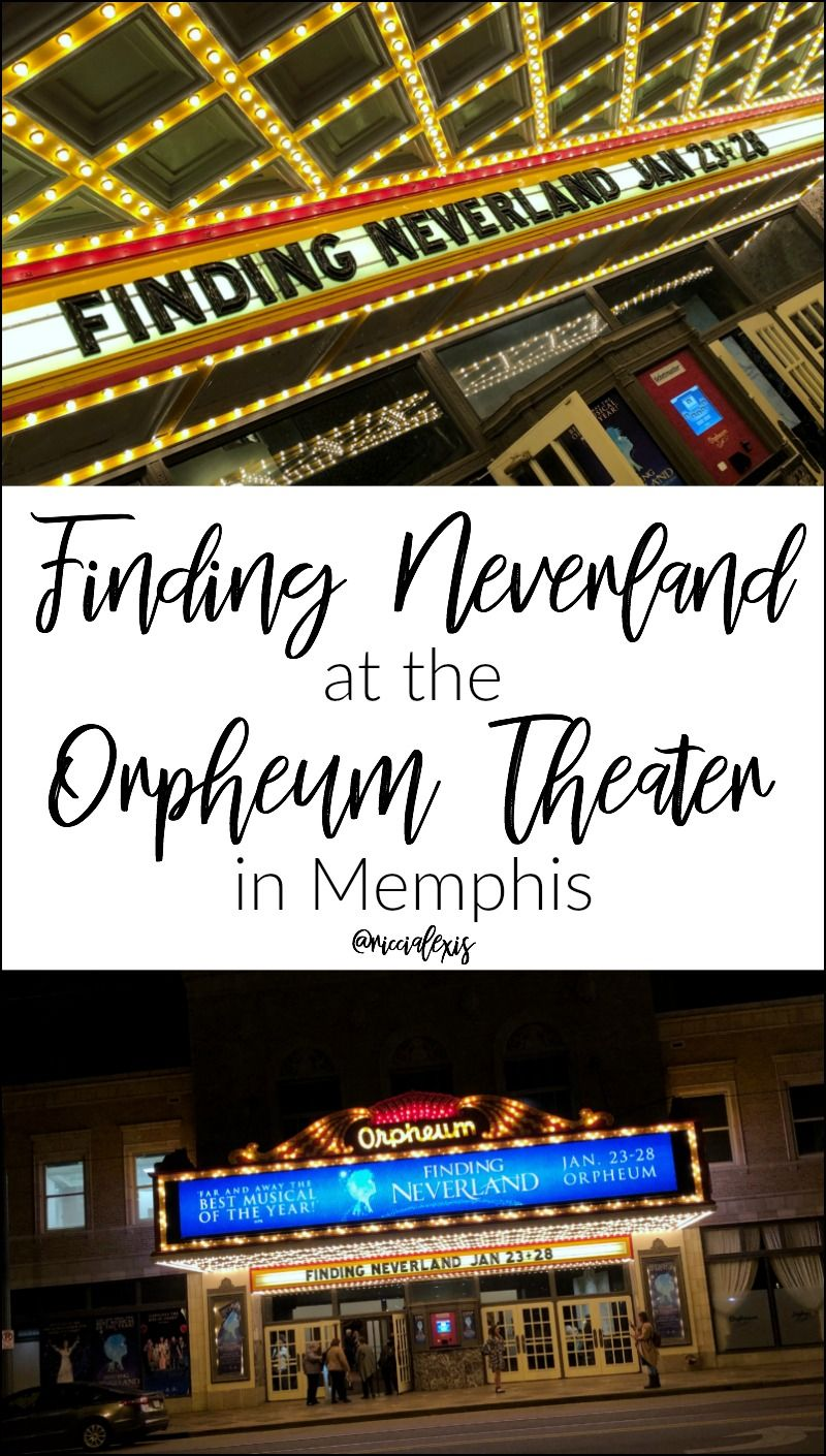 Finding neverland at the orpheum theater in memphis