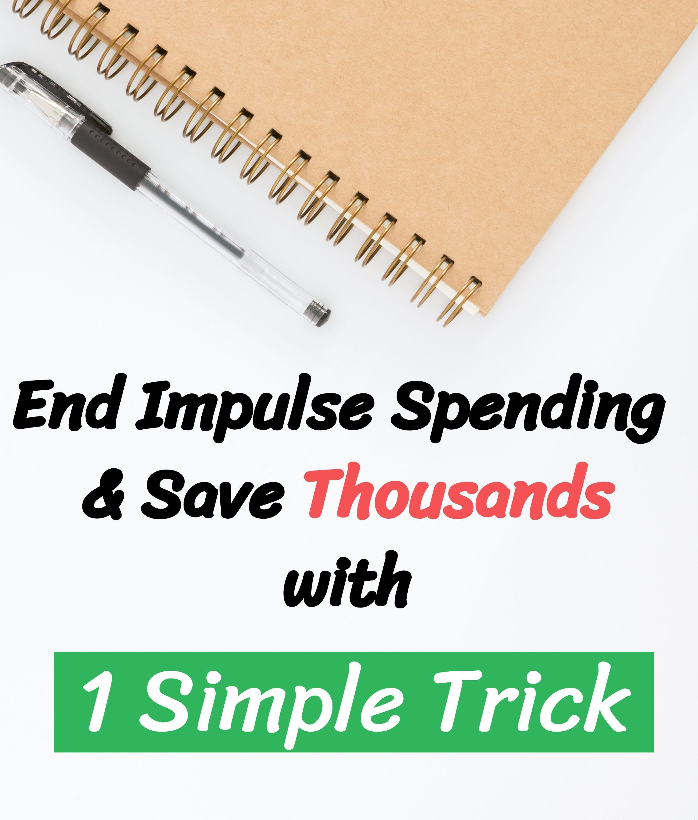 End Impulse Spending And Save Thousands