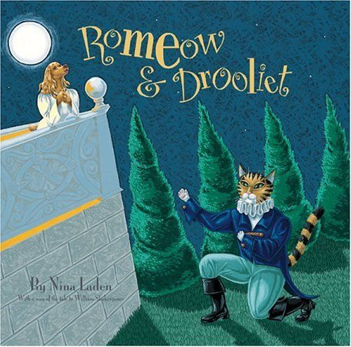 Romeow And Drooliet By Nina Laden Http Www Amazon Com Dp B000w90522 Ref Cm Sw R Pi Dp C7l8qb1pha82q Animal Books Books Chronicle Books