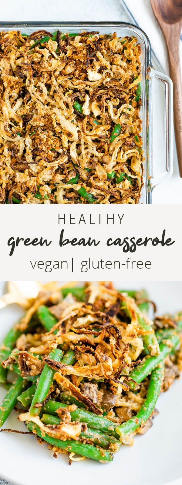 Healthy Green Bean Casserole #thanksgivingrecipessidedishes