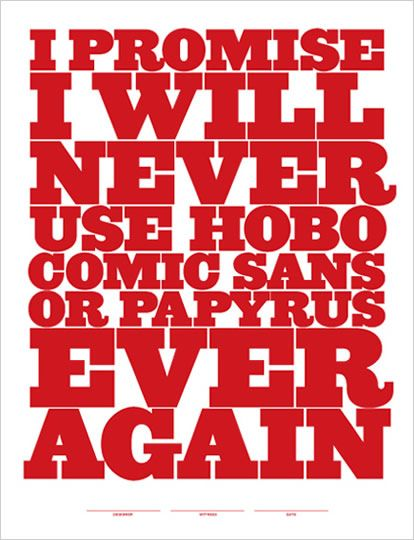 Promise!    For my future classroom: Comic Sans *shudders*