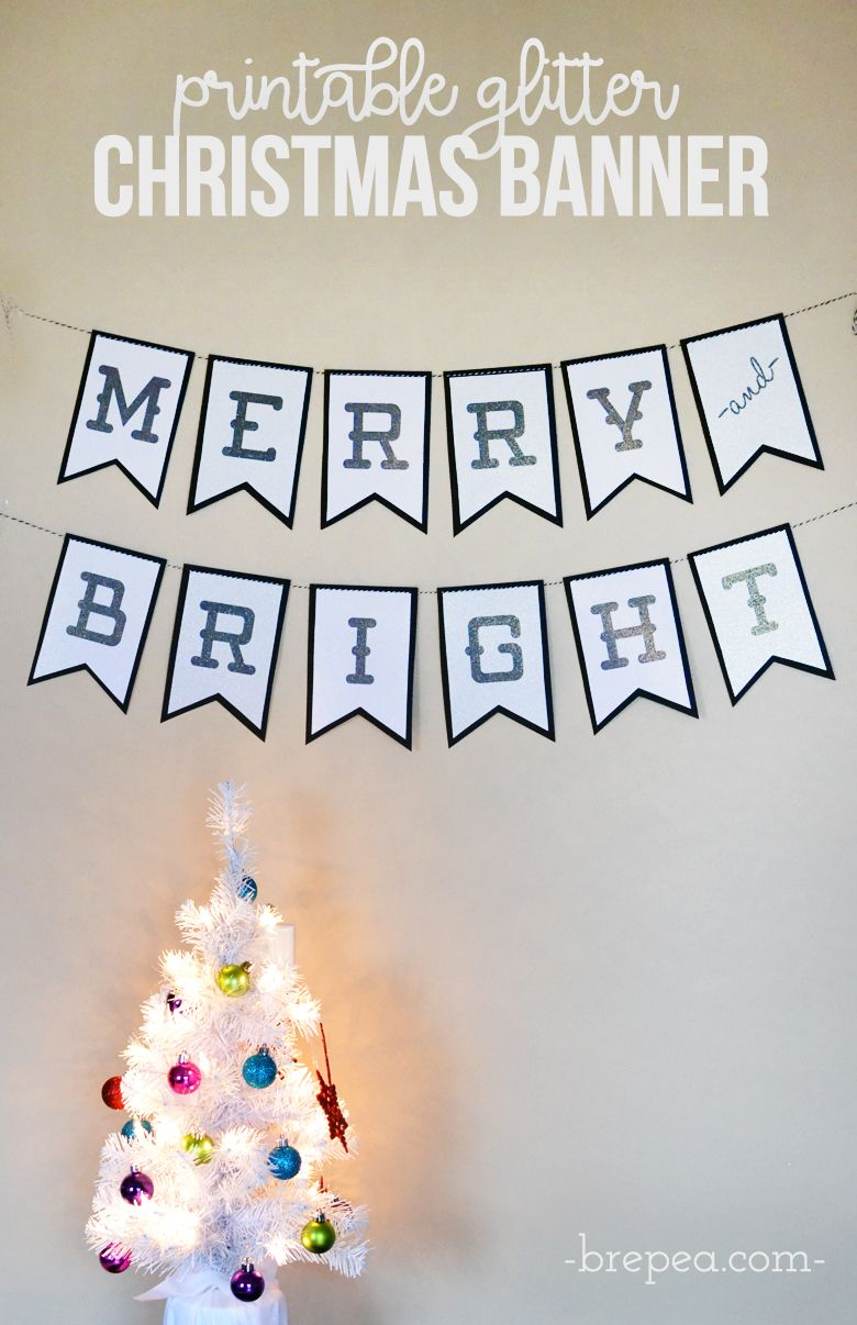 Merry And Bright Glitter Christmas Banner Free Printable Bre Pea Christmas Banner Printable Christmas Banners Glitter Christmas
