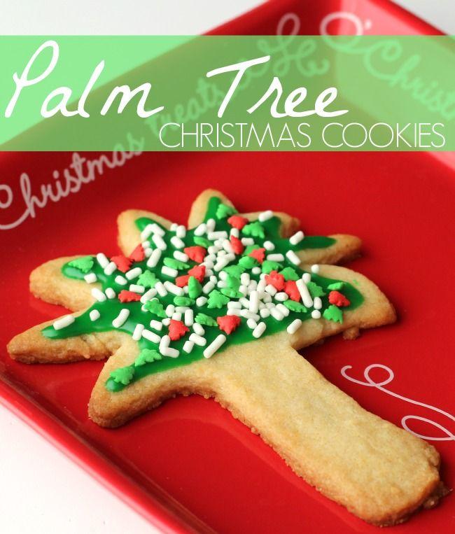 Palm Tree Christmas Cookies Recipe Kid Food Design Pinterest