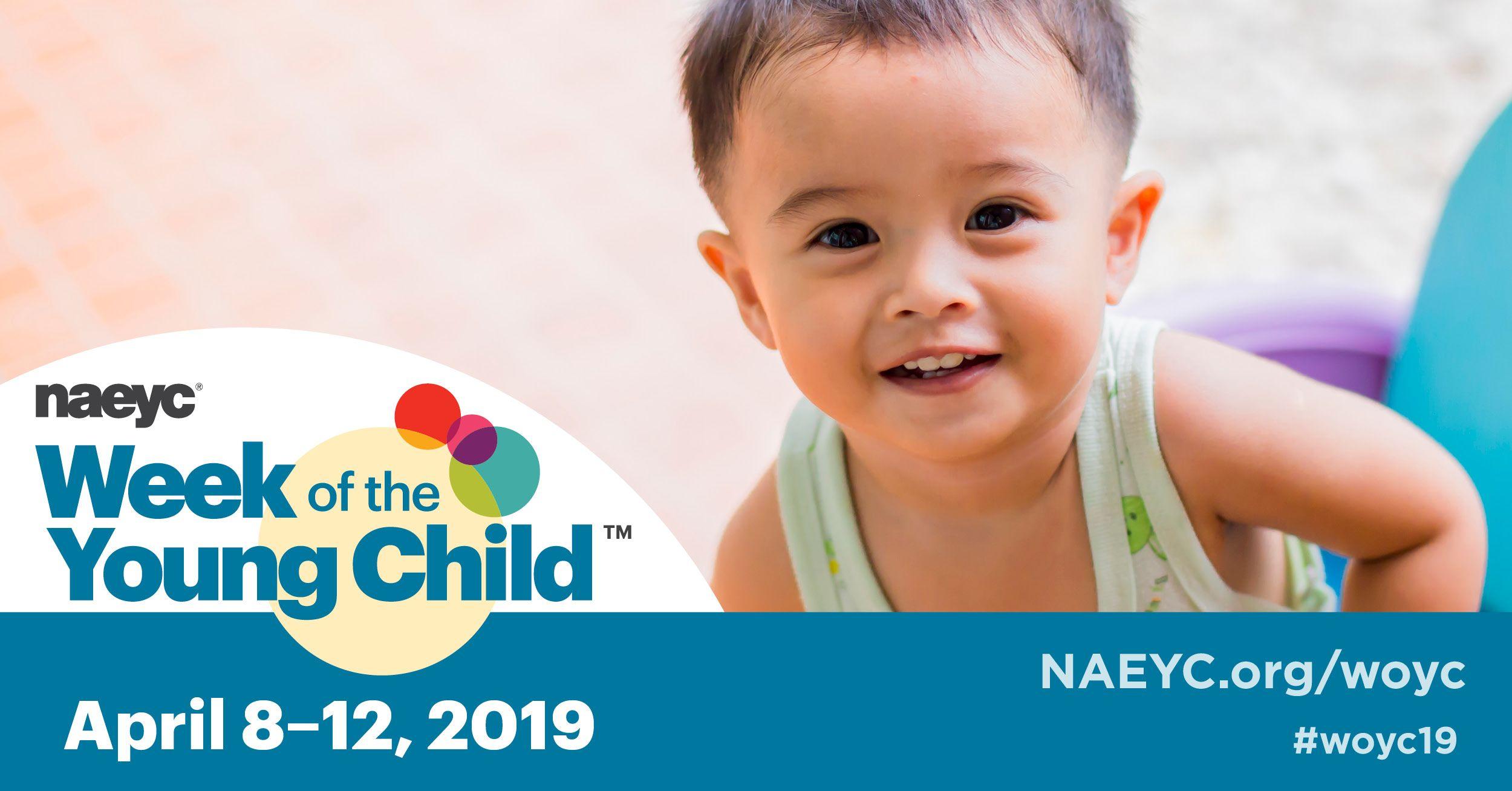 Visit NAEYC org/woyc to plan your celebration! | 2019 Week