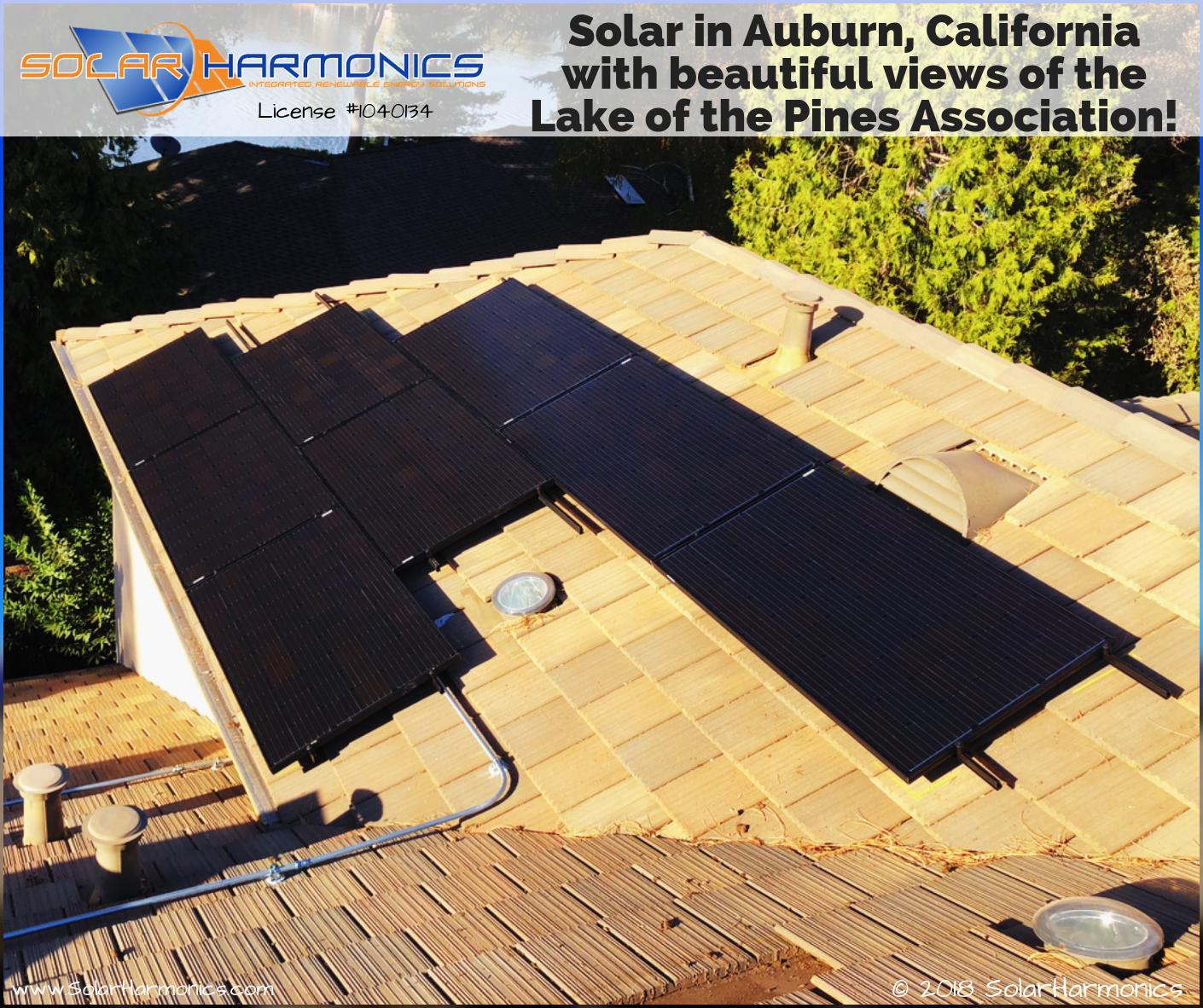 Solar In Auburn California With Beautiful Views Of Lakeofthepinesassociation Solaredge Technologies Lake Of The Pines Solar Installation Beautiful Views