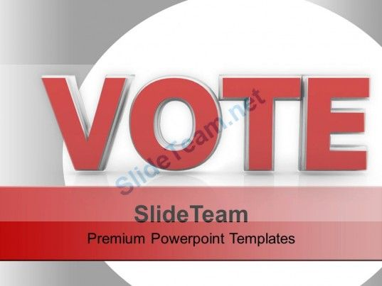 vote for future government powerpoint templates ppt themes and