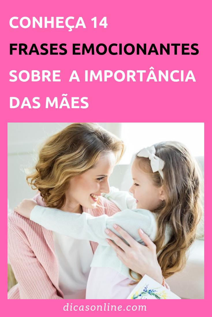 As Frases Mais Bonitas Sobre A Beleza De Ser Mãe Família