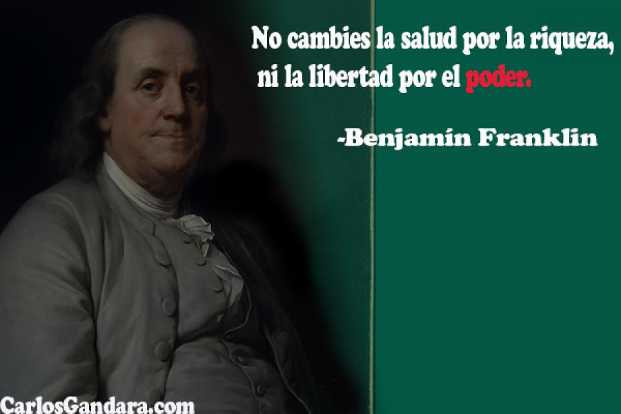 Famosas Frases Celebres De Benjamin Franklin Carlosgandara