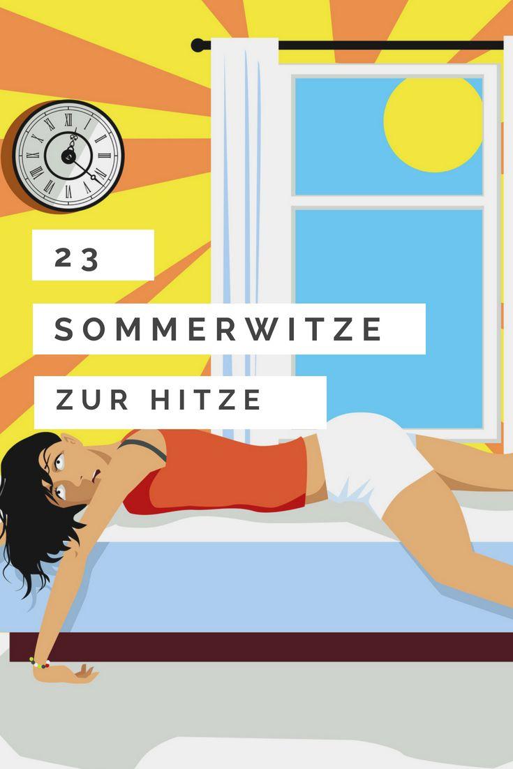 Marvelous Coole Status Sprüche Gallery Of 23 Sommerwitze Zur Hitze - Quotes/ Zitate/