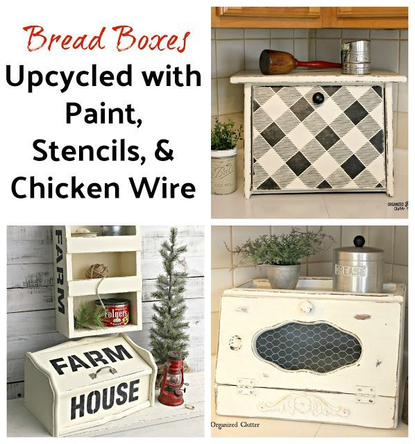 Repurposed And Upcycled Farmhouse Style Diy Projects: Bread Boxes Upcycled With Paint, Stencils & Chicken Wire