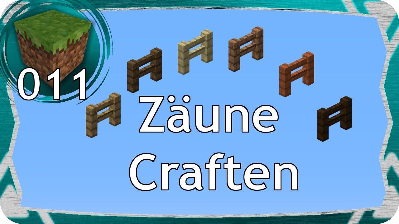 Minecraft Zaun Craften Zaun Bauen Wiki Tutorial 8 Clm