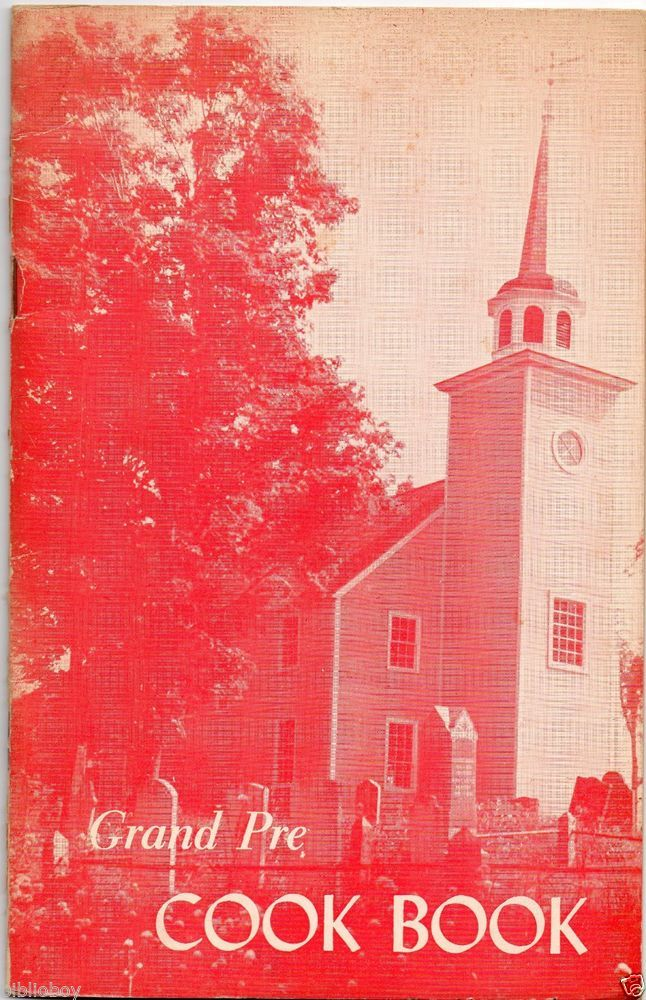 1955 Grand Pre Cook Book from Grand Pre Nova Scotia