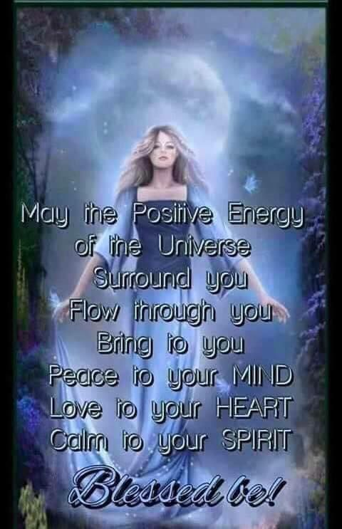 Positive Spiritual Energy Quotes: May The Positive Energy Of The Universe Surround You, Flow