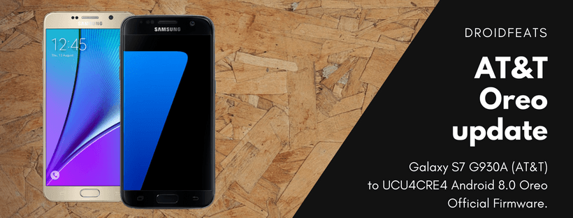Install UCU4CRE4 Android 8 0 on AT&T Galaxy S7 G930A Oreo