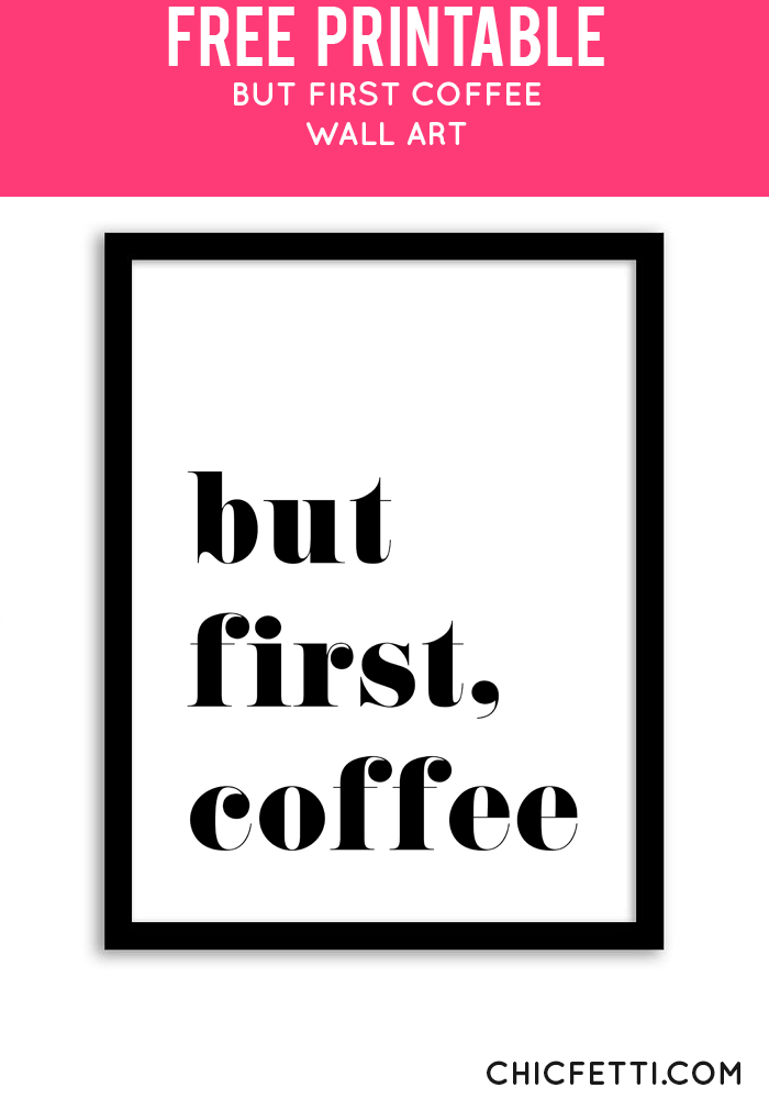 Free Printable But First Coffee Wall Art | Etiquetas imprimibles ...