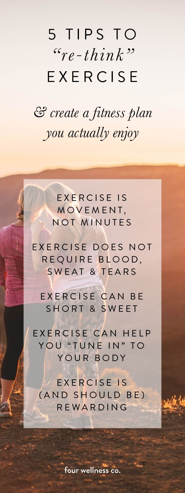 5 Tips to Re-Think Exercise // Four Wellness Co.