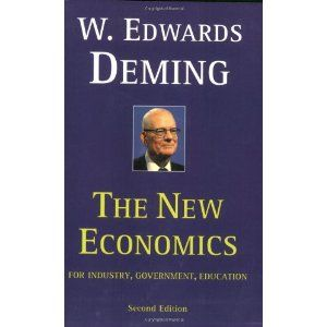 The New Economics for Industry, Government, Education - 2nd Edition: Interesting perspectives on managing people and organizations.