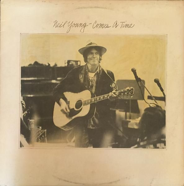 Neil Young Comes A Time 1978 Vinyl LP Record Album Record: Excellent Sleeve: Very Good Plus (VG+)