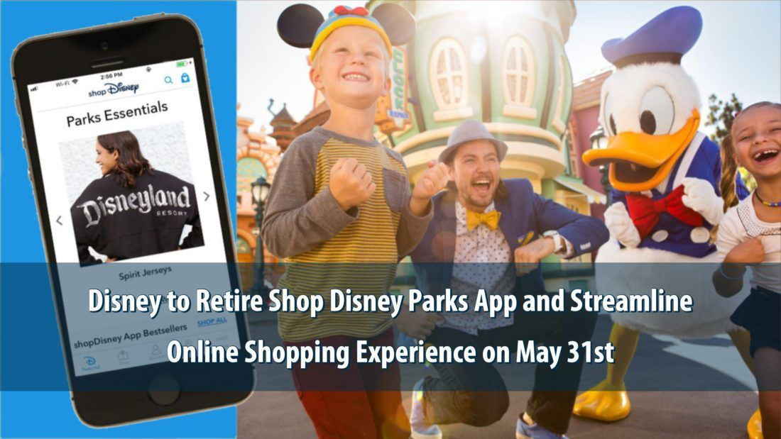 Disney to Retire Shop Disney Parks App on May 31st As It