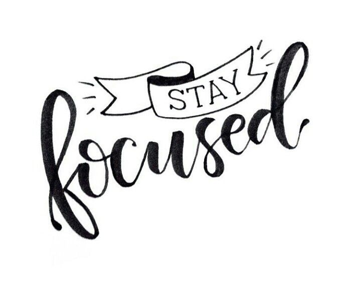 stay focused | Calligraphy quotes, Lettering quotes, Hand lettering quotes
