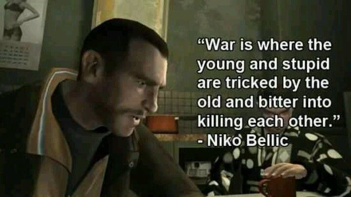 Niko Belic Quote War Video Game Quotes Game Quotes How To Memorize Things