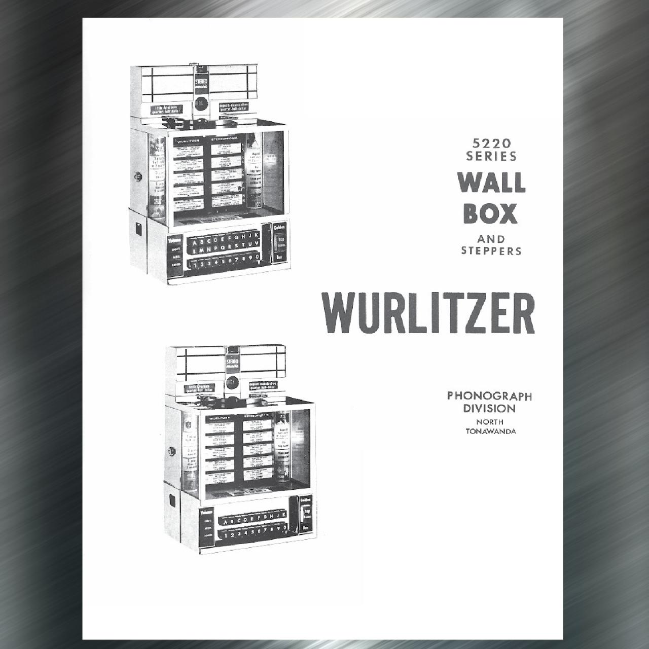 Printed Jukebox Manuals - Jukebox Arcade Wurlitzer 5220 Wall