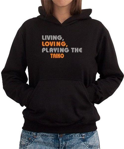 Living Loving Playing The Taiko Women Hoodie  d13c0fa6dd340