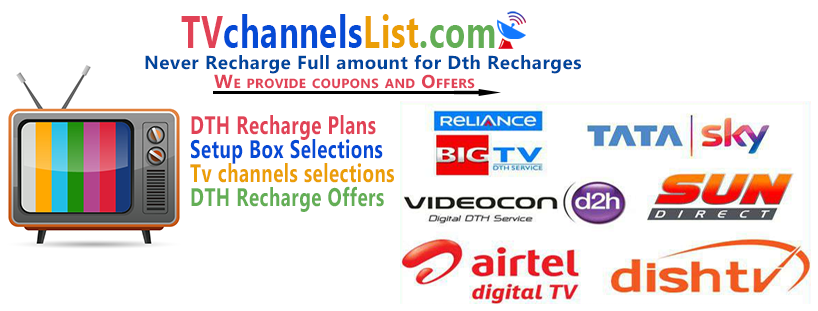 india tv channels, dth Recharge, Airtel Dth recharge, Tatasky