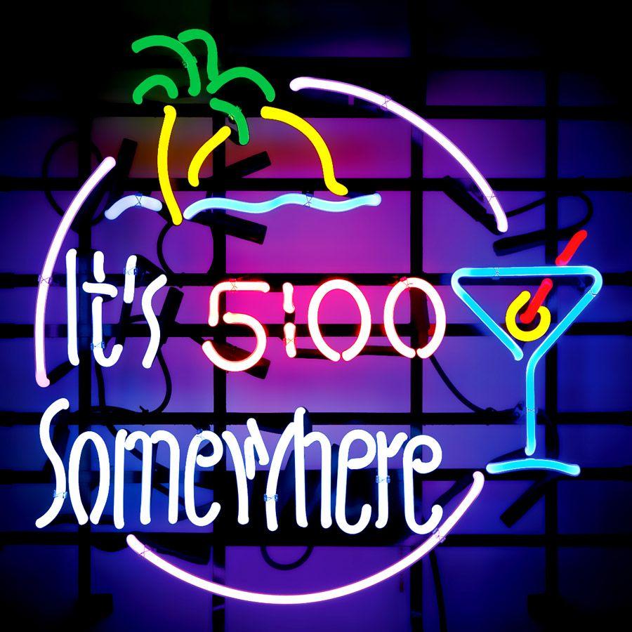 It S 5 O Clock Somewhere Its 5 O Clock Somewhere Neon Sign