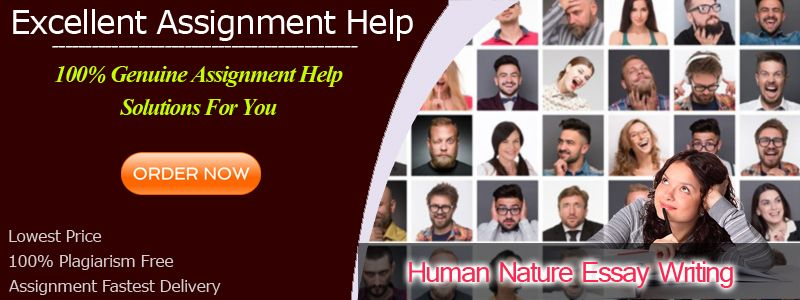 Human Nature Essay Writing Service From Aussie Essay Helpers  Human Nature Essay Writing Human Nature Essay Writing Service Online From  Professional And Expert Aussie Essay Helpers  Essay Com In English also Essays And Term Papers  Do My Assignment Cheap Uk