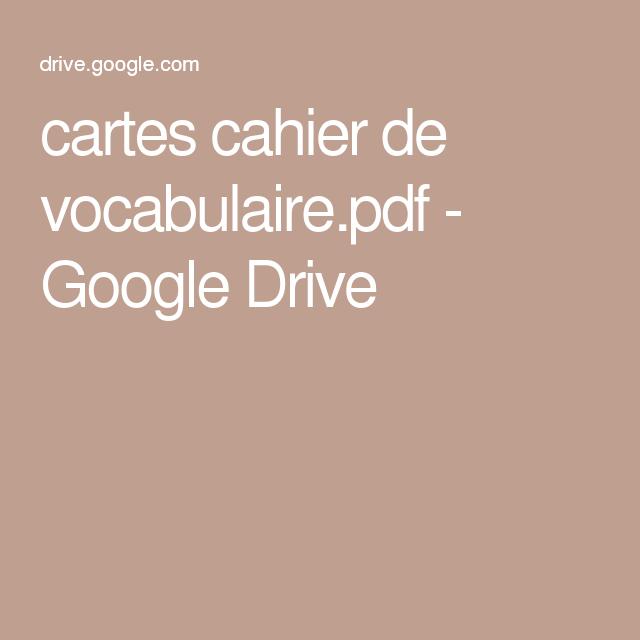 cartes cahier de vocabulaire.pdf - GoogleDrive