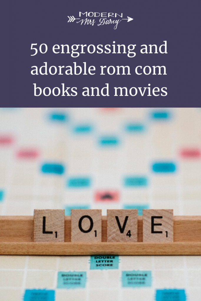 50 engrossing and adorable rom com books and movies for