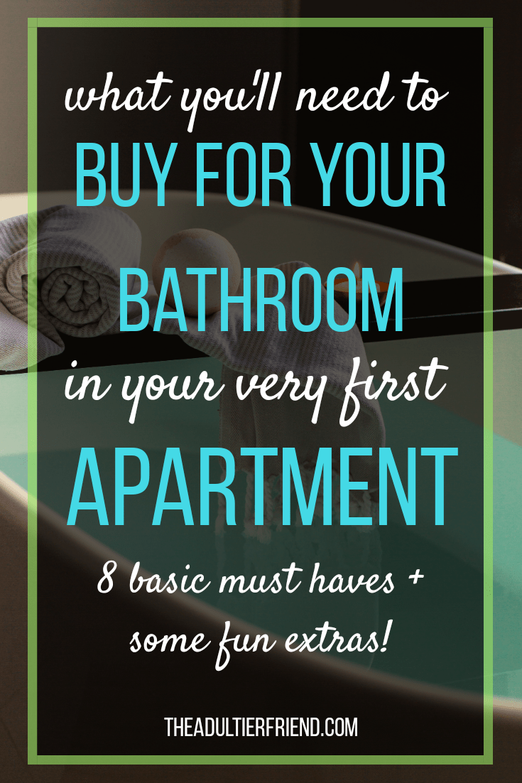 Bathroom Essentials For Your Very First Apartment ...