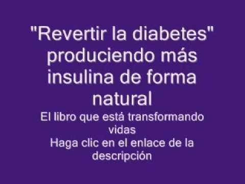 Como revertir la diabetes eliminarla curarla con tratamiento natural - http://dietasparabajardepesos.com/blog/como-revertir-la-diabetes-eliminarla-curarla-con-tratamiento-natural/