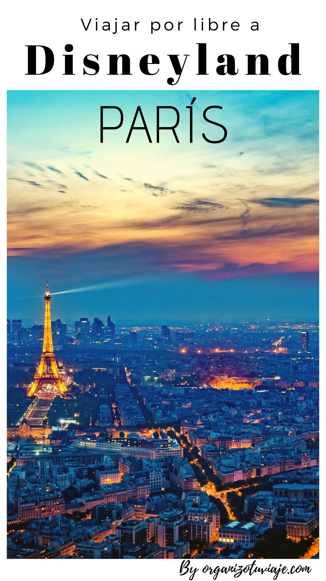 Pin De Daniela Y Pablo Travel En Blogs De Viajes En Español En 2021 Viaje A Disneyland Disneyland París Viaje A Disneyland Paris
