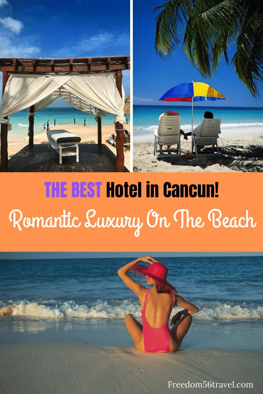 Where To Stay In Cancun A Perfect Couples Vacation Freedom56travel Cancun Hotels Best Hotels Hotels And Resorts