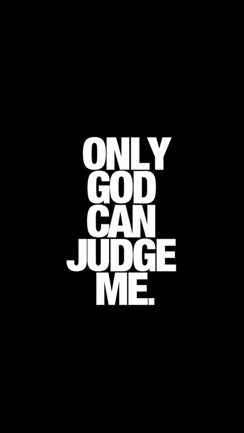 Tupac Only God Can Judge Me Lyric