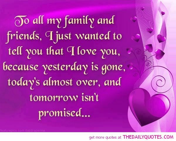 Love Life Family Quotes Mesmerizing Quotes Of Family And Love  Familyfriendslovequotepicsayings
