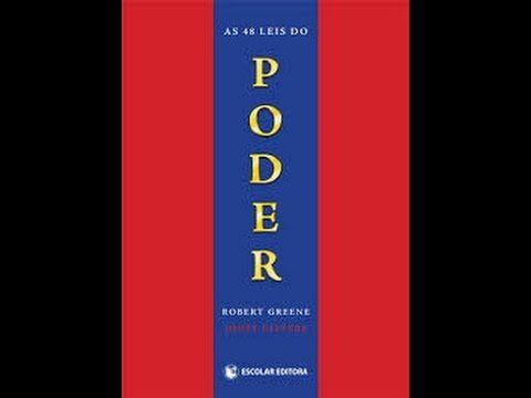 Livro Em Audio As 48 Leis Do Poder Parte 1 48 Leis Do Poder