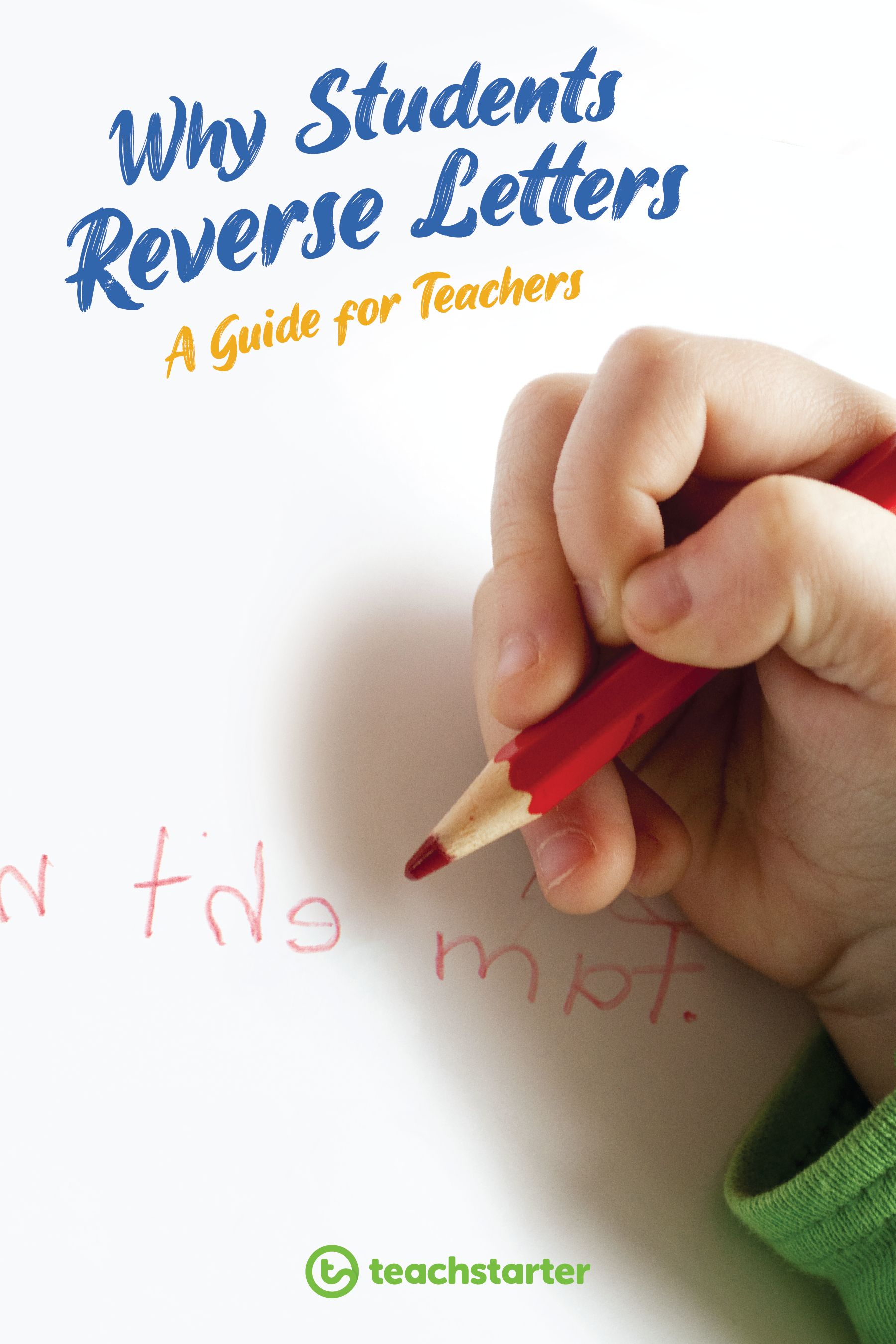 Why Students Reverse Letters