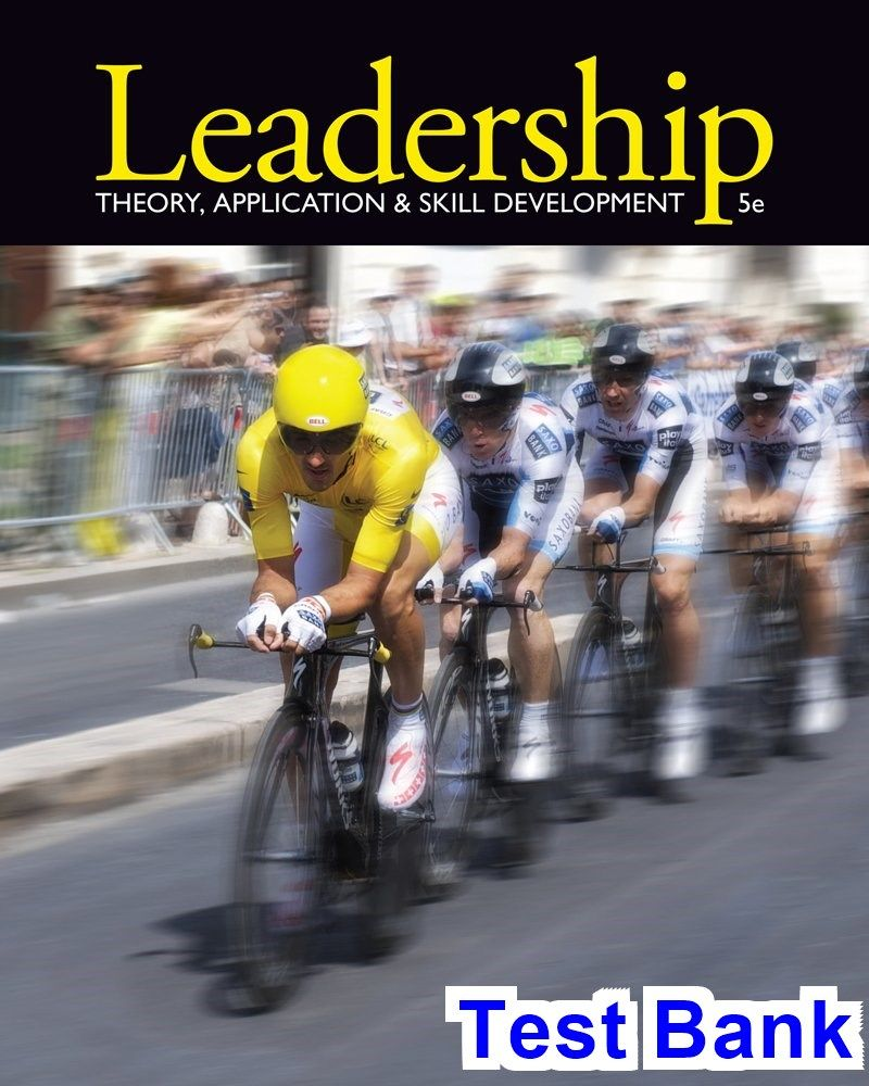 Leadership Theory Application and Skill Development 5th Edition ...