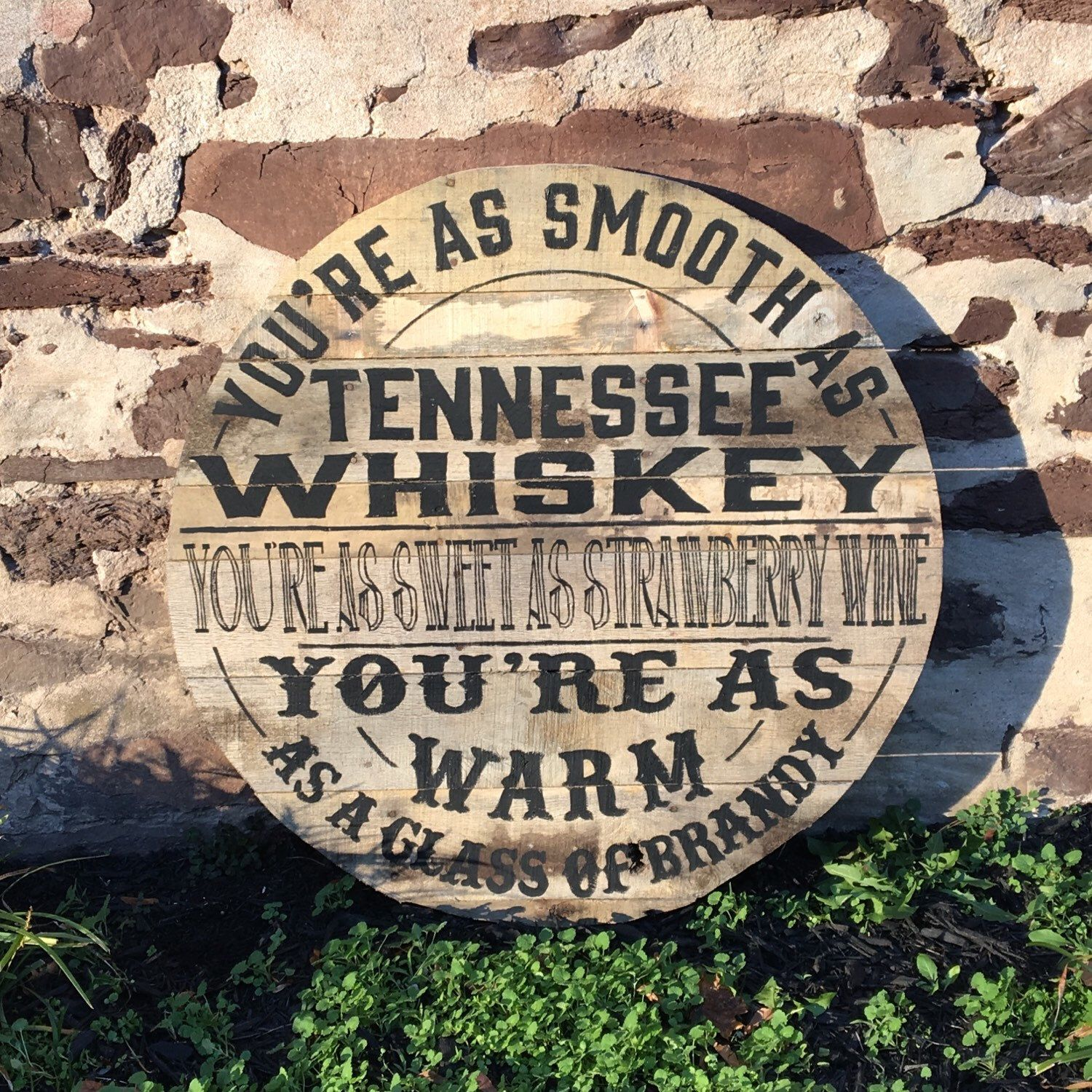 Large Tennessee Whiskey Bar Sign Lyrics Of George Jones And Chris Stapletons 3 Ft In Diameter Can Be Made Smaller If Needed