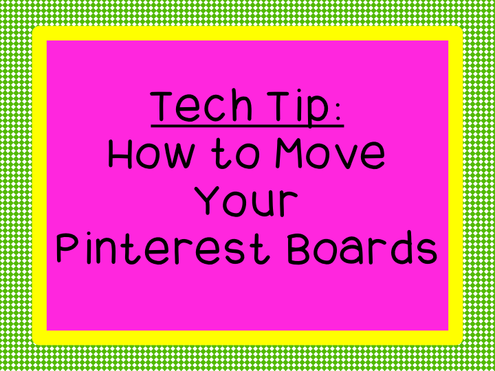 Rearrange Your Pinterest Boards
