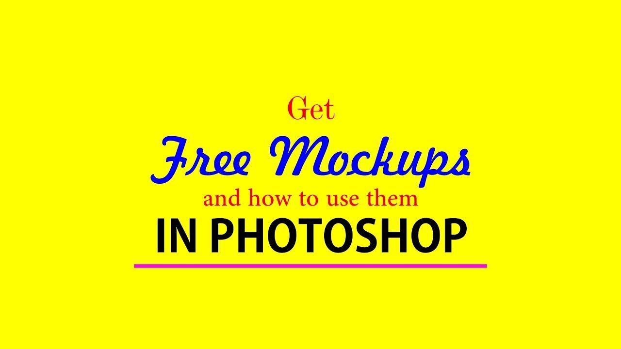Free Download Mockups and How to Use in