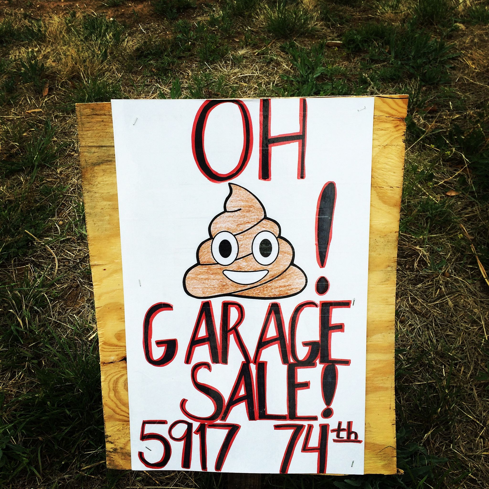 Learn how to host the very best garage sale ever - This Garage Sale Sign With The Poop Emoji Caught My Eye A Few Weeks Ago This Is Probably The Best Known