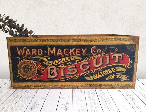 Vintage Wood Crate / Ward Mackey Co Peerless Biscuits Crate ...